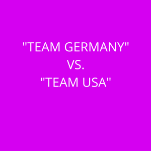 TEAM GERMANY VS TEAM USA
